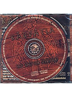 Kárpátia: Hol Vagytok Székelyek CD