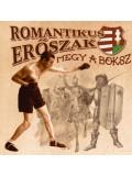 CD09 - ROMANTIKUS ERŐSZAK Megy a Box - Népharag