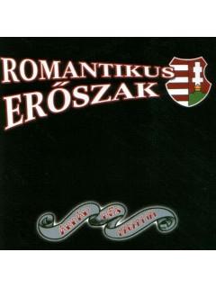 CD04 - ROMANTIKUS ERŐSZAK - ÁRPÁD HŐS MAGZATJAI