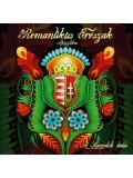 CD11 - ROMANTIKUS ERŐSZAK A Kárpátok dalai
