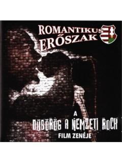 CD17 - Romantikus Erőszak - Dübörög A Nemzeti Rock CD