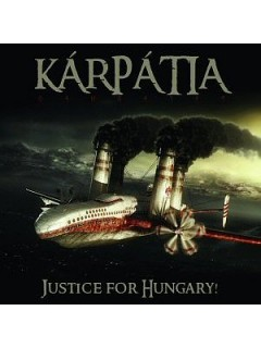 KÁRPÁTIA - Justice for Hungary CD
