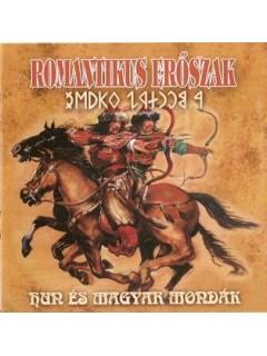 CD01 - ROMANTIKUS ERŐSZAK A Mondák Könyve